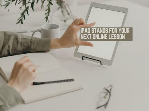 iPad Stands for Your Next Online Lesson